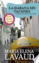 Descargar el libro libro La Habana Sin Tacones