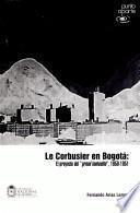 libro Le Corbusier En Bogotá
