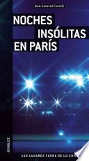 libro Noches Insolitas En Paris