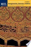 libro Peregrinación, Ciencias Y Sufismo
