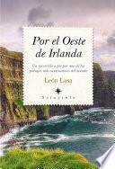 Descargar el libro libro Por El Oeste De Irlanda