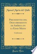 libro Precedentes Del Descubrimiento De América En La Edad Media