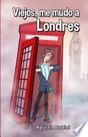 libro Viejos, Me Mudo A Londres